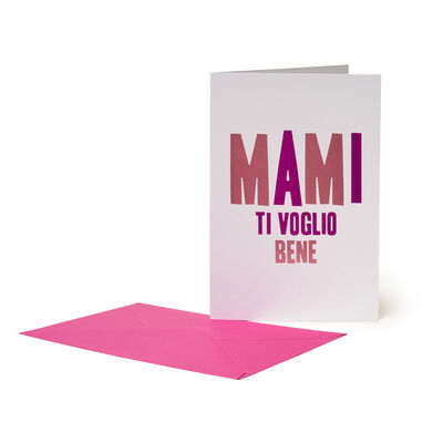 Greeting Card - Mami Ti Voglio Bene