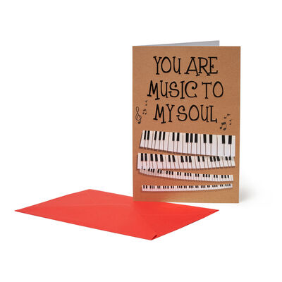 Greeting Card - You Are Music To My Soul