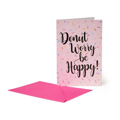 Unusual Greeting Cards - For All Occasions - 11,5X17 Donut Worry